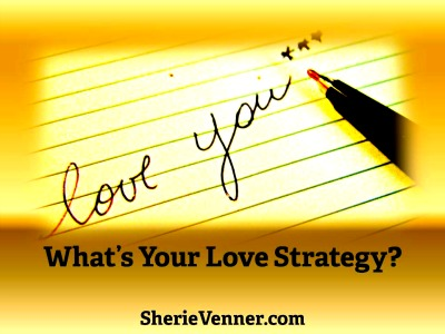 love strategy How a Love Strategy Can Strengthen Your Relationship