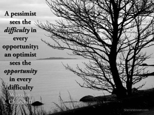 A pessimist sees the difficulty in every opportunity opt 300x225 Inspirational Picture Quotes