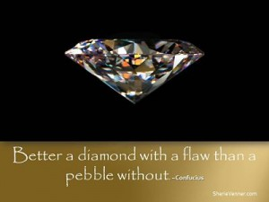 Better a diamond opt 300x225 Inspirational Picture Quotes