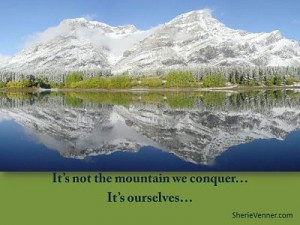 Its not the mountain we conquer opt 300x225 Inspirational Picture Quotes
