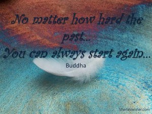 No matter how hard the past opt 300x225 Inspirational Picture Quotes