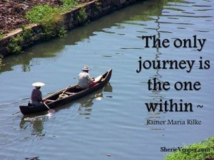 The only journey is the one within