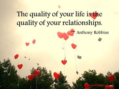 The quality of your life is the quality_relationships