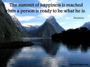 The summit of happiness is reached    when