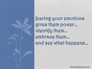 fearing your emotions gives them power opt 300x225 Inspirational Picture Quotes