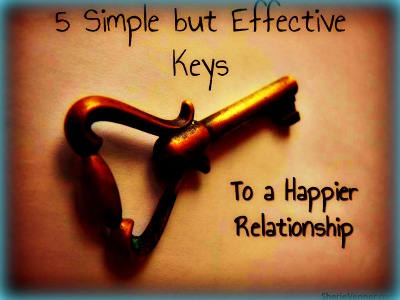 5 Simple but Effective Keys for a Happier Relationship