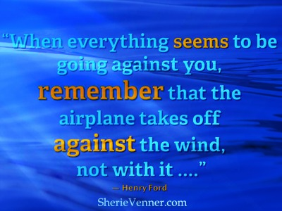 Henry Ford quote when everything seems against you