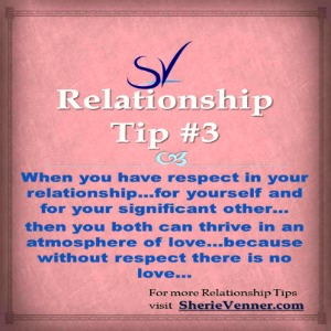 Relationship Tip 3 Respect You Deserve Relationship