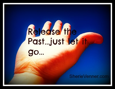 release the past let it go Dealing with Emotional Pain