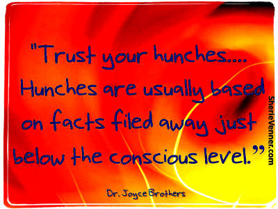 trust your hunches These 5 Favorite Trust Quotes