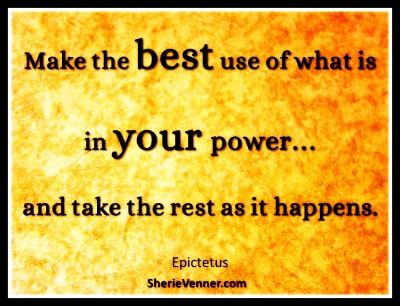 Make the best use of what is in your power