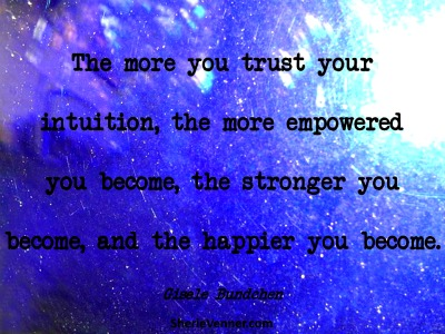 The more you trust your intuition