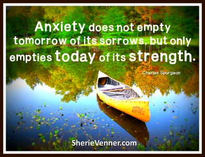 Anxiety empties today of its strengths