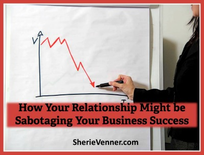 Relationship Sabotaging Business Success