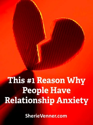 This reason relationship anxiety